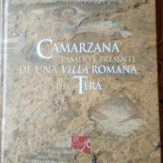 Libros antiguos: CAMARZANA PASADO Y PRESENTE DE UNA VILLA ROMANA DEL TERA. Lote 128163727