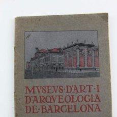 Libros antiguos: L-1674.MUSEUS D' ART I D' ARQUEOLOGIA DE BARCELONA, GUIA SUMARIA. ANY 1915. IMPRESSOR OLIVA-VILANOVA. Lote 131917802