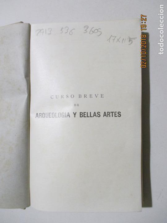 Libros antiguos: CURSO BREVE DE ARQUEOLOGÍA Y BELLAS ARTES. P. FRANCISCO NAVAL AYERVE. 6ª EDICIÓN. MADRID 1934 - Foto 2 - 181330956