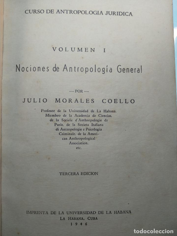 Libros antiguos: CURSO DE ANTROPOLOGÍA JURÍDICA - NOCIONES DE ANTROPOLOGÍA GENERAL - JULIO MORALES COELLO - 1946 - Foto 4 - 137894322