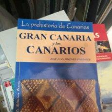 Libros antiguos: JOSÉ JUAN JIMÉNEZ GONZÁLEZ, GRAN CANARIA Y LOS CANARIOS. LA PREHISTORIA DE CANARIAS, TENERIFE 1992. Lote 139432122