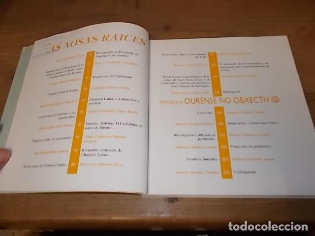 Libros antiguos: AS NOSAS RAICES. OURENSE NO OBXECTIV DE MANUEL CHAMOSO LAMAS . DIPUTACIÓN OURENSE . 1997. UNA JOYA - Foto 4 - 140476702