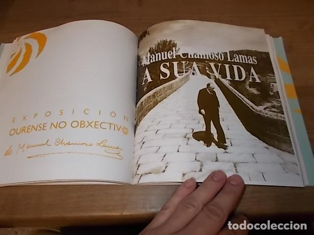 Libros antiguos: AS NOSAS RAICES. OURENSE NO OBXECTIV DE MANUEL CHAMOSO LAMAS . DIPUTACIÓN OURENSE . 1997. UNA JOYA - Foto 14 - 140476702