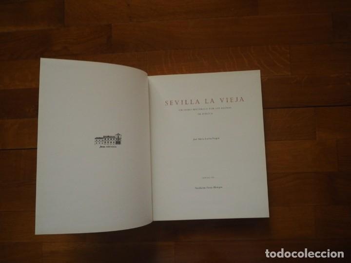 Libros antiguos: Sevilla La Vieja. JM Luzón Nogué. 1999, 1ª ed. En tela, tapa dura e ilustración pegada. - Foto 3 - 141769454