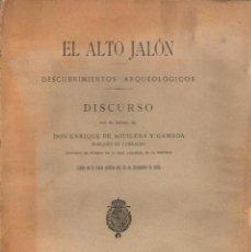 Libros antiguos: EL ALTO JALÓN: DESCUBRIMIENTOS ARQUEOLÓGICOS / MARQUÉS DE CERRABO (1909). Lote 141774998