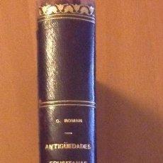 Libros antiguos: ANTIGÜEDADES EBUSITANAS. AUTOR: CARLOS ROMÁN DIRECTOR DEL MUSEO ARQUEOLOGICO DE IBIZA .AÑO: 1913. Lote 142358290