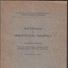 Libros antiguos: GÓMEZ-MORENO Y PIJOÁN: MATERIALES DE ARQUEOLOGÍA ESPAÑOLA. CUADERNO PRIMERO. MADRID, 1912. Lote 143384314