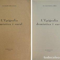 Libros antiguos: DANÉS I TORRAS, JOAQUIM. L'EPIGRAFIA DOMÈSTICA I RURAL. 1938.. Lote 146990210
