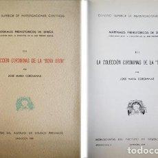 Libros antiguos: LA COLECCIÓN COROMINAS DE LA «BORA GRAN». MATERIALES PREHISTÓRICOS DEL RECLAU DE SERINYÁ... 1949.. Lote 146990962