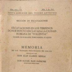 Libros antiguos: EXCAVACIONES EN LOS TERRENOS DONDE ESTUVO ENCLAVADA POLLENTIA, ALCUDIA, MALLORCA, LLABRES Y ISASI. Lote 147208598