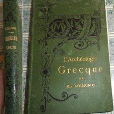 Libros antiguos: LÁRCHEOLOGIE GRECQUE MAX. COLLIGNON 1881 ARQUEOLOGIA GRIEGA EXLIBRIS Y FIRMA DE GASTON CASTELLON. Lote 147469050