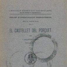 Libros antiguos: EL CASTELLET DEL PORQUET. AÑO 1937. BALLESTER TORMO. Lote 147612246