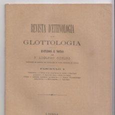 Libros antiguos: F. ADOLPHO COELHO: REVISTA D'ETHNOLOGIA E GLOTTOLOGIA. LISBOA, 1880. ETNOGRAFÍA FOLKLORE. Lote 147777238