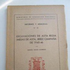 Libros antiguos: EXCAVACIONES DE ASTA REGIA ( MESAS DE ASTA - JEREZ ) CAMPAÑA DE 1945-46. Lote 204637468