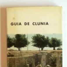 Libros antiguos: GUÍA DE CLUNIA. 2ª EDICION AÑO 1969. . Lote 150660298