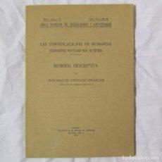 Libros antiguos: LAS FORTIFICACIONES DE NUMANCIA 1926 M. GONZÁLEZ SIMANCAS. Lote 152209306