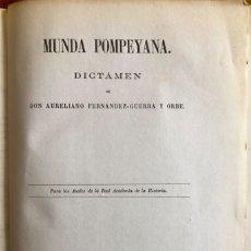 Libros antiguos: ARQUEOLOGIA- MUNDA POMPEYANA- VIAJE ARQUEOLOGICO- AURELIANO FERNANDEZ GUERRA- JOSE OLIVER 1.86. Lote 152422474