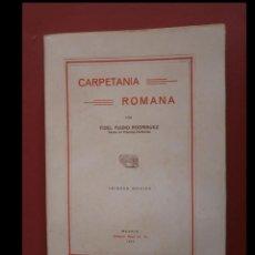 Livros antigos: CARPETANIA ROMANA. FIDEL FUIDO RODRIGUEZ. Lote 203322650