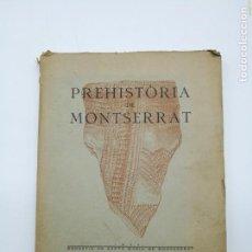 Libros antiguos: PREHISTÒRIA DE MONTSERRAT 1925. Lote 154553066