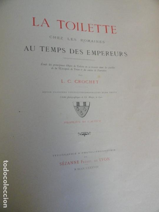Libros antiguos: La Toilette Chez Les Romaines Au Temps Des Empereurs - L C Crochet 1889 - Foto 2 - 154973486