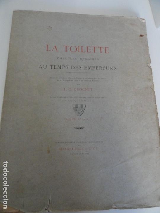 LA TOILETTE CHEZ LES ROMAINES AU TEMPS DES EMPEREURS - L C CROCHET 1889 (Libros Antiguos, Raros y Curiosos - Ciencias, Manuales y Oficios - Arqueología)