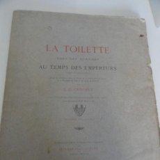 Libros antiguos: LA TOILETTE CHEZ LES ROMAINES AU TEMPS DES EMPEREURS - L C CROCHET 1889. Lote 154973486