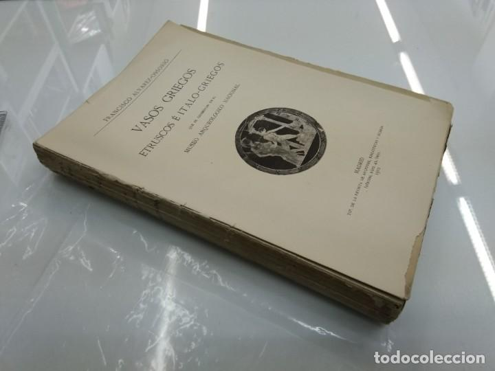 Libros antiguos: VASOS GRIEGOS ETRUSCOS E ITALO GRIEGOS MUSEO ARQUEOLÓGICO NACIONAL 1910 F. ALVAREZ OSSORIO ILUSTRADO - Foto 3 - 155648694