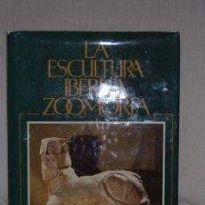 Libros antiguos: LA ESCULTURA IBÉRICA ZOOMORFA, DE TERESA CHAPA BRUNET. Lote 156900930