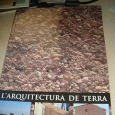 Livros antigos: L´ARQUITECTURA DE TERRA , CERVERA, SANT MARTI DE MALDA,BELLPUIG,ELSPLANS DE SIÓ , VERDÚ, TÀRREGA . . Lote 157341166