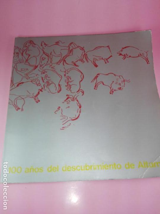 Libros antiguos: CATÁLOGO-100 AÑOS DEL DESCUBRIMIENTO DE ALTAMIRA-1979-VER FOTOS - Foto 4 - 157537130