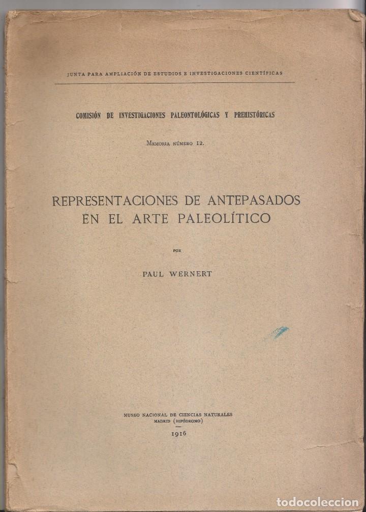 PAUL WERNET: REPRESENTACIONES DE ANTEPASADOS EN EL ARTEPALEOLÍTICO. 1916 PREHISTORIA (Libros Antiguos, Raros y Curiosos - Ciencias, Manuales y Oficios - Arqueología)
