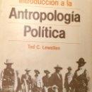 Libros antiguos: INTRO DICCIÓN A LA ANTROPOLOGÍA POLÍTICA, TED C. LEWELLEN. Lote 160518846