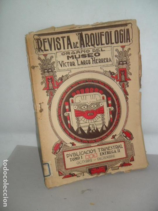 REVISTA DE ARQUEOLOGÍA ÓRGANO DEL MUSEO VICTOR LARGO HERRERA, TOMO II, TRIMESTRE III, LIMA, 1924 (Libros Antiguos, Raros y Curiosos - Ciencias, Manuales y Oficios - Arqueología)