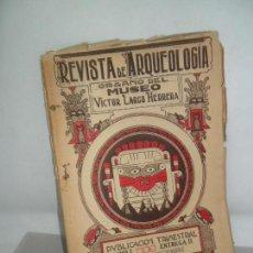 Libros antiguos: REVISTA DE ARQUEOLOGÍA ÓRGANO DEL MUSEO VICTOR LARGO HERRERA, TOMO II, TRIMESTRE III, LIMA, 1924. Lote 161161094