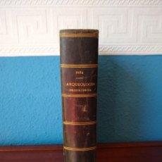 Libros antiguos: MANUAL DE ARQUEOLOGÍA PREHISTÓRICA - MANUEL DE LA PEÑA - TIP. DE LOS SRES. A. IZQDO Y SOB. (1890). Lote 161902558
