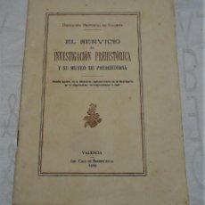 Libros antiguos: LIBRETO EL SERVICIO DE INVESTIGACION PREHISTORICA 1929. Lote 164625298