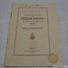Libros antiguos: LIBRETO LA LAVOR DEL SERVICIO DE INVESTIGACION PREHISTORICA 1930. Lote 164625418