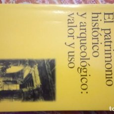 Livros antigos: EL PATRIMONIO HISTORICO Y ARQUEOLOGICO. Lote 164837802