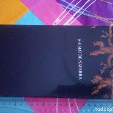Libros antiguos: MUSEO DE NAVARRA. Lote 164844838