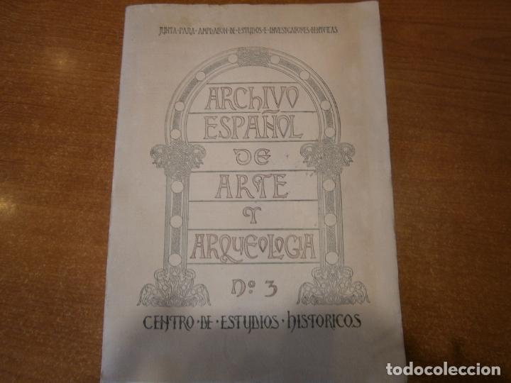 ARCHIVO ESPAÑOL DE ARTE Y ARQUEOLOGIA. Nº 3 AÑO 1925 (Libros Antiguos, Raros y Curiosos - Ciencias, Manuales y Oficios - Arqueología)