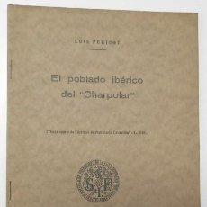 Libros antiguos: EL POBLADO IBÉRICO DEL CHARPOLAR - LUIS PERICOT (FIRMADO POR EL AUTOR). Lote 165354158
