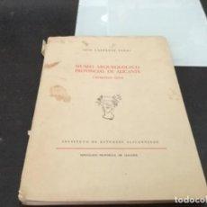 Libros antiguos: MUSEO ARQUEOLÓGICO PROVINCIAL DE ALICANTE 1959. Lote 165756766
