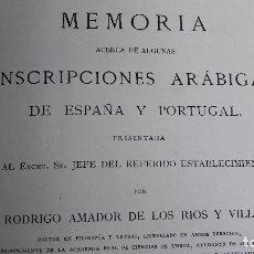 Libros antiguos: RODRIGO AMADOR DE LOS RÍOS MEMORIA INSCRIPCIONES ARABIGAS ESPAÑA Y PORTUGAL .1883. Lote 165908122