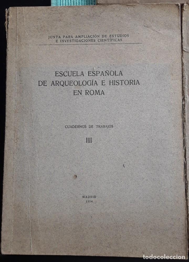 Libros antiguos: ESCUELA ESPAÑOLA DE ARQUEOLOGÍA E HISTORIA EN ROMA. 5 TOMOS (J.A.E.I.C. 1912-24) SIN USAR - Foto 4 - 168491248
