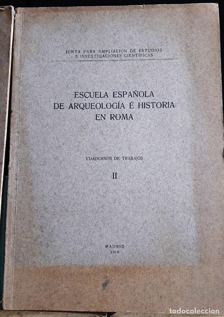 Libros antiguos: ESCUELA ESPAÑOLA DE ARQUEOLOGÍA E HISTORIA EN ROMA. 5 TOMOS (J.A.E.I.C. 1912-24) SIN USAR - Foto 5 - 168491248