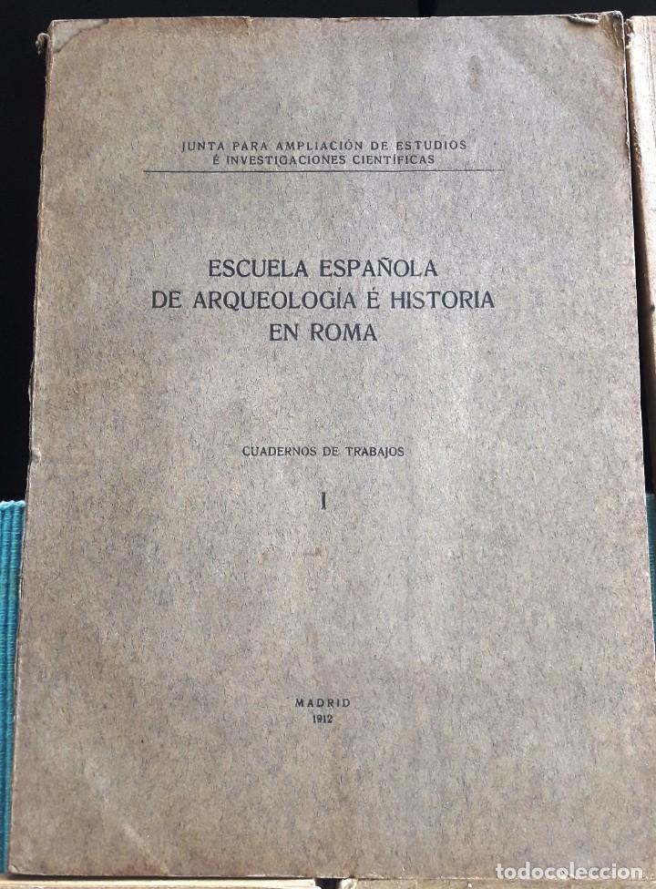 Libros antiguos: ESCUELA ESPAÑOLA DE ARQUEOLOGÍA E HISTORIA EN ROMA. 5 TOMOS (J.A.E.I.C. 1912-24) SIN USAR - Foto 6 - 168491248
