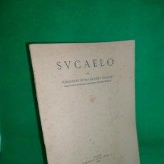 Libros antiguos: SUCAELO (FUENTE TÓJAR, CÓRDOBA), JOAQUÍN Mª DE NAVASCUÉS Y DE JUAN, MADRID, 1934. Lote 168593632