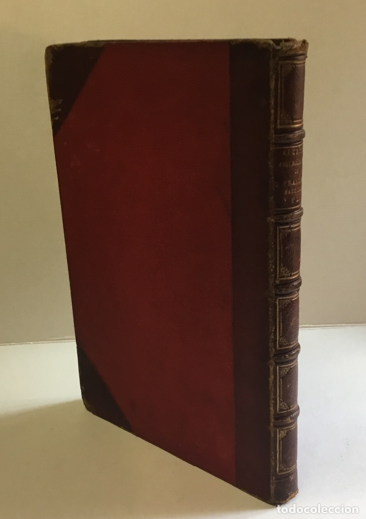 Libros antiguos: APUNTES ARQUEOLÓGICOS DE... - MARTORELL Y PEÑA, Francisco. DEDICADO - Foto 9 - 168728376