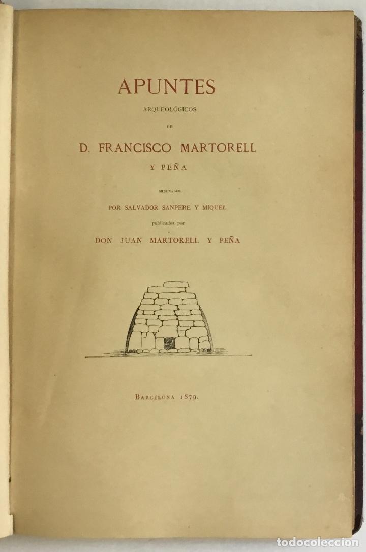 APUNTES ARQUEOLÓGICOS DE... - MARTORELL Y PEÑA, FRANCISCO. DEDICADO (Libros Antiguos, Raros y Curiosos - Ciencias, Manuales y Oficios - Arqueología)