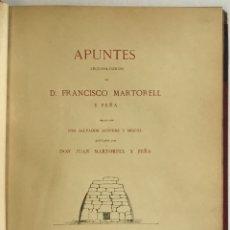 Libros antiguos: APUNTES ARQUEOLÓGICOS DE... - MARTORELL Y PEÑA, FRANCISCO. DEDICADO. Lote 168728376
